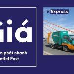 Tìm hiểu giá dịch vụ chuyển phát nhanh Viettel Post